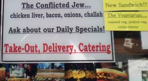 Sign seen in the Joe Dough sandwich shop in the East Village, picture by Marilyn Sutin